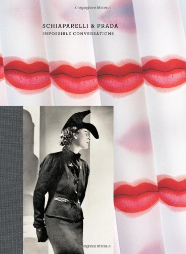 Schiaparelli and Prada: Impossible Conversations: On Fashion