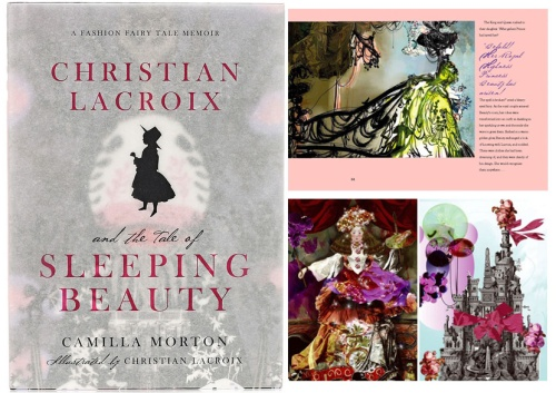 Christian Lacroix and the Tale of Sleeping Beauty - fashion fairytale memoir